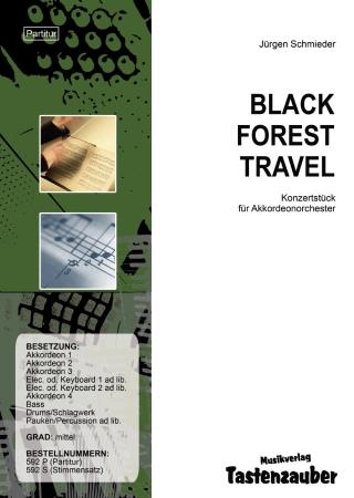 Black Forest Travel, Jürgen Schmieder, Akkordeonorchester, mittelschwer, Reise durch den Schwarzwald, Akkordeon Noten, Originalkomposition