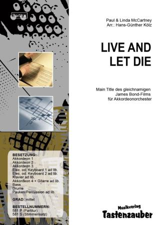 Live and Let Die, Paul & Linda McCartney, Hans-Günther Kölz, Akkordeonorchester, mittelschwer, James Bond, Akkordeon Noten, Filmmusik, Soundtrack