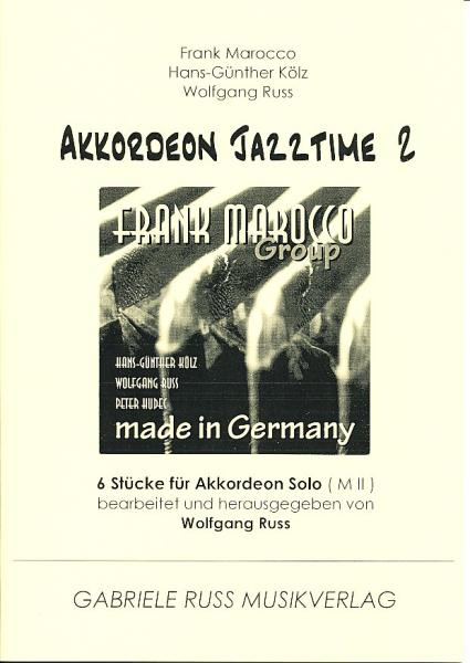 Akkordeon Jazztime Band 2, Frank Marocco, Wolfgang Ruß, Hans-Günther Kölz, Akkordeon Solo, Standardbass MII, mittel-schwer, Akkordeon Noten, CD Made in Germany, Jazz